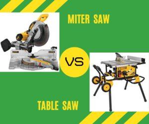 miter saw vs table saw reviews 2019