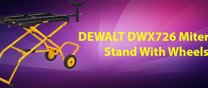 dewalt-dwx726-miter-saw-stand-with-wheels-review
